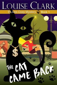 The Cat Came Back Cover, Book 1 in the 9 Lives Cozy Mystery Series